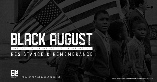 Equality NC Observes Black August